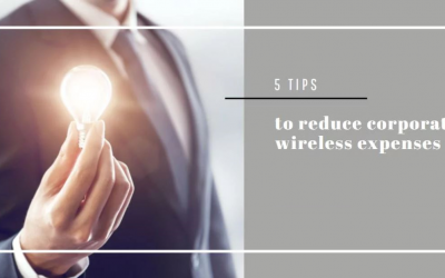 5 Tips to Reduce Corporate Wireless Expenses